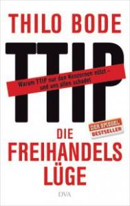 Thilo Bode - TTIP, die Freihandelslüge