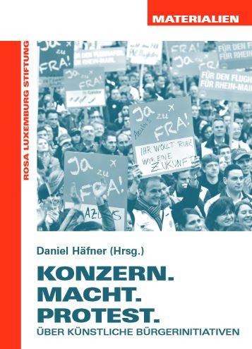 künstliche Bürgerinitativen - Rosa-Luxemburg-Stiftung