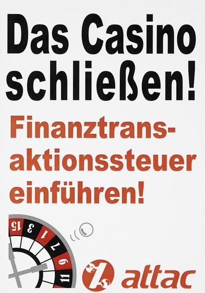 attac-Plakat 'Finanztransaktionssteuer einführen'